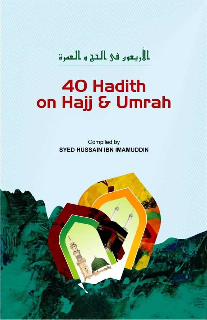 40 Hadith on Hajj &Umrah