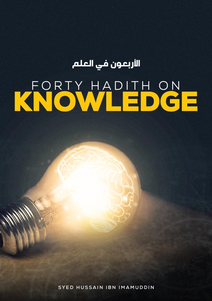 Forty Hadith onKnowledge